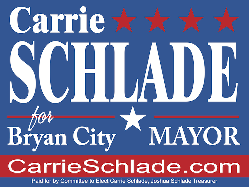 Carrie M. Schlade for Bryan Mayor
